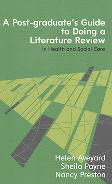 A Post-graduates Guide to Doing a Literature Review