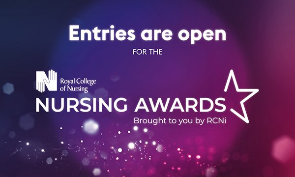 Entries are open for this year's RCN Nursing Awards, formerly the RCNi Nurse Awards