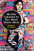 Helping Children to Tell About Sexual Abuse