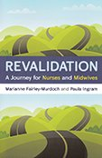 Revalidation A Journey for Nurses and Midwives