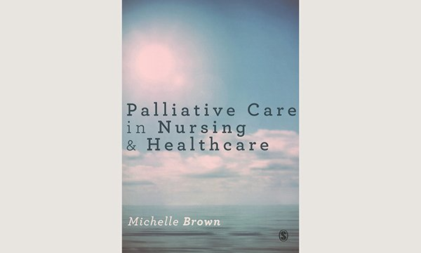 Palliative Care in Nursing book