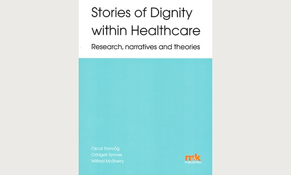 Stories of Dignity within Healthcare