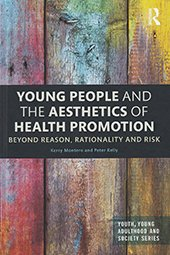 Young People and the Aesthetics of Health Promotion