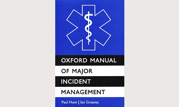 Oxford Manual of Major Incident Management