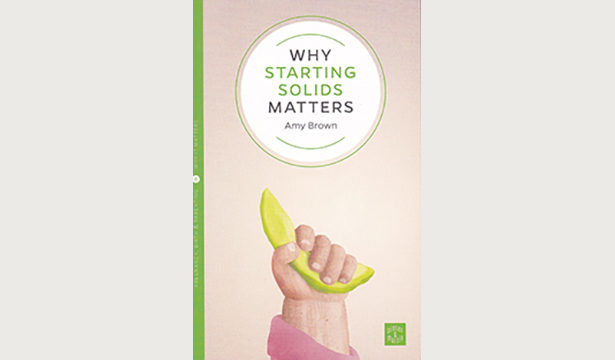Why Starting Solids Matters